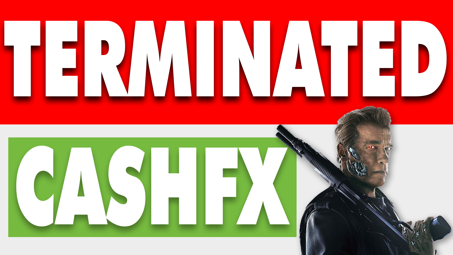 CashFX-Termination